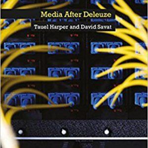 Media After Deleuze (Deleuze Encounters)by David Savat, Tauel Harper, Ian Buchanan-گلوبایت کتاب-www.Globyte.ir