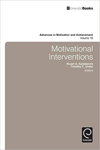 Motivational Interventions (Advances in Motivation and Achievement)by Stuart Karabenick, Timothy C. Urdan-گلوبایت کتاب-www.Globyte.ir