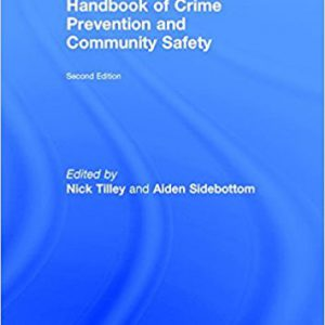 Handbook of Crime Prevention and Community Safety 2nd Editionby Nick Tilley, Aiden Sidebottom-گلوبایت کتاب-www.Globyte.ir