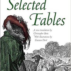 Selected Fables 1st Editionby Jean de La Fontaine, Christopher Betts-گلوبایت کتاب-www.Globyte.ir