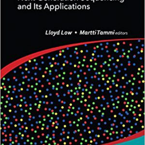 Bioinformatics-A Practical Handbook of Next Generation Sequencing and Its Applications Hardcover – June 29, 2017by Lloyd Low, Martti Tammi-گلوبایت کتاب-www.Globyte.ir