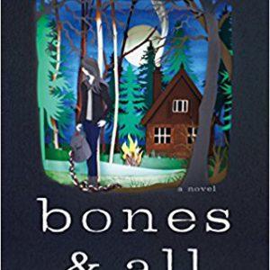 Bones & All-A Novel Paperback – March 22, 2016by Camille DeAngelis-گلوبایت کتاب-www.Globyte.ir