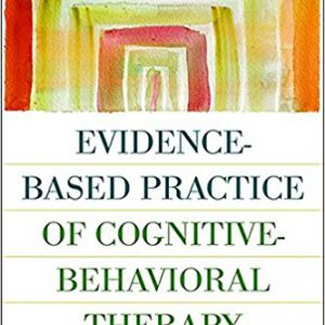 Evidence-Based Practice of Cognitive-Behavioral Therapy, First Edition 1st Editionby Deborah Dobson, Keith S. Dobson-گلوبایت کتاب-www.Globyte.ir