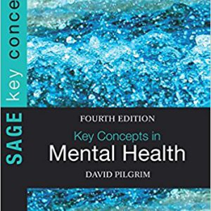 Key Concepts in Mental Health (SAGE Key Concepts series) 4th Editionby David Pilgrim-گلوبایت کتاب-www.Globyte.ir