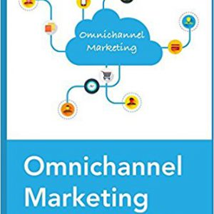 OmniChannel Marketing-The Roadmap to Create and Implement Omnichannel Strategy For Your Business Paperback – January 1, 2017by Shady Ramadan-گلوبایت کتاب-www.Globyte.ir