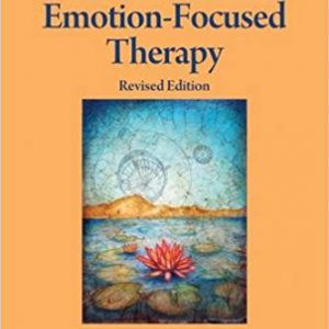 Emotion-Focused Therapy, Revised Edition (Theories of Psychotherapy) Paperback – November 14, 2016by Leslie S. Greenberg-گلوبایت کتاب-www.Globyte.ir