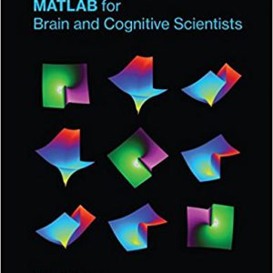 MATLAB for Brain and Cognitive Scientists (MIT Press) Hardcover – May 12, 2017by Mike X Cohen-گلوبایت کتاب-www.Globyte.ir