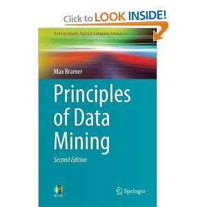 Principles of Data Mining (Undergraduate Topics in Computer Science)2013