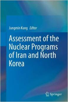 Assessment of the Nuclear Programs of Iran and North Korea 2013