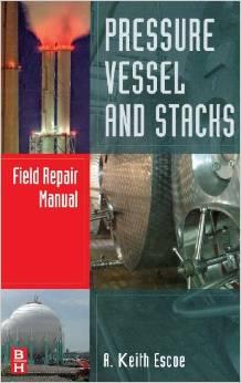 Pressure Vessel and Stacks Field Repair Manual 2008
