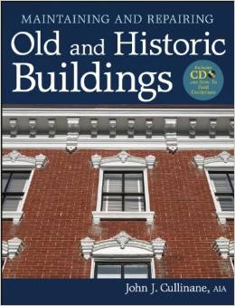 Maintaining and Repairing Old and Historic Buildings 2012