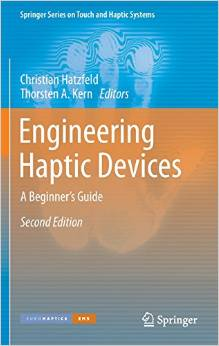 Engineering Haptic Devices: A Beginner's Guide (Springer Series on Touch and Haptic Systems)