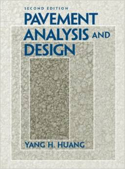 Pavement Analysis and Design (2nd Edition)