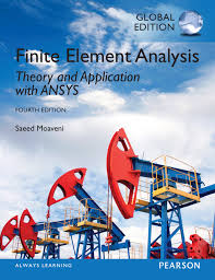 Finite Element Analysis Theory and Application with ANSYS (4th Edition) 4th Edition