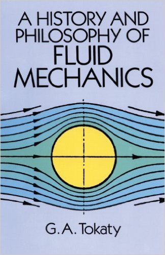 See this image A History and Philosophy of Fluid Mechanics (Dover Civil and Mechanical Engineering) Reprint edition by G. A. Tokaty