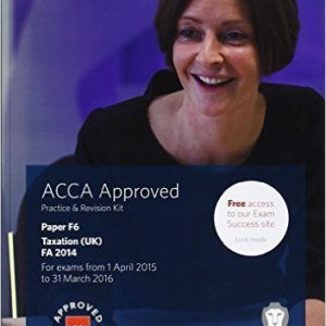 ACCA F6 Taxation FA2014 Practice and Revision Kit by BPP Learning Media 2014