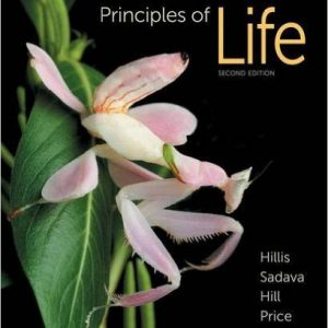 Principles of Life 2nd Edition by David M. Hillis , David E. Sadava , Richard W. Hill