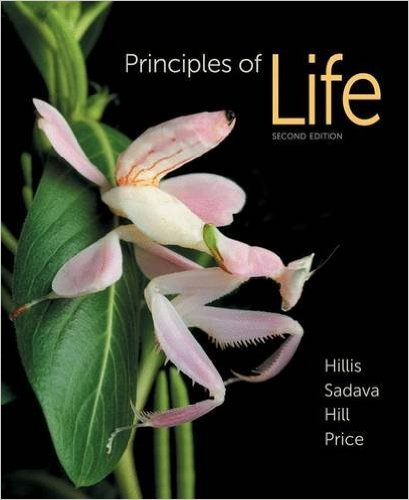 Principles of Life 2nd Edition by David M. Hillis , David E. Sadava , Richard W. Hill
