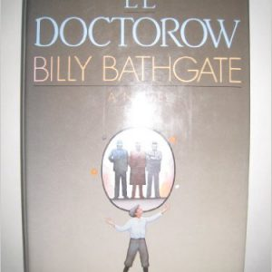 Billy Bathgate Hardcover – February 4, 1989by E.L. Doctorow