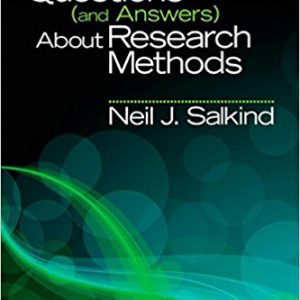 ۱۰۰ Questions (and Answers) About Research Methods (SAGE 100 Questions and Answers) 1st Editionby Neil J. Salkind