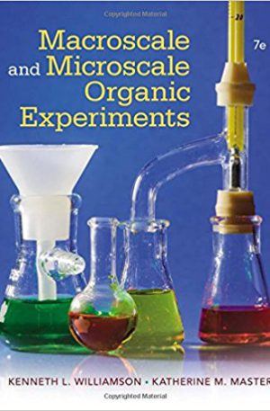 Macroscale and Microscale Organic Experiments 7th Editionby Kenneth L. Williamson, Katherine M. Masters