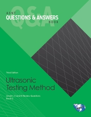 ASNT Questions & Answers Book: Ultrasonic Testing Method (UT), Third Edition (ebook)