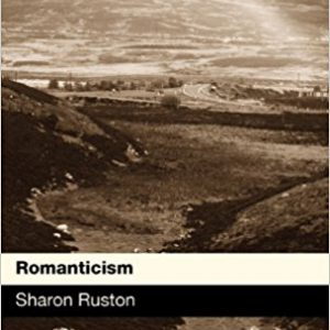 Romanticism (Introductions to British Literature and Culture) 1st Editionby Sharon Ruston-گلوبایت کتاب-www.Globyte.ir