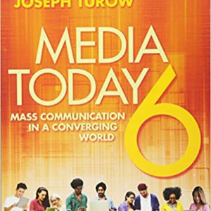 Media Today - Mass Communication in a Converging World (Volume 2) 6th Editionby Joseph Turow