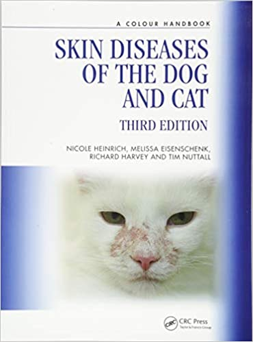 Skin Diseases of the Dog and Cat (Veterinary Color Handbook Series) 3rd Edition by Nicole A. Heinrich (Author), Melissa Eisenschenk (Author), Richard G. Harvey (Author), Tim Nuttall (Author)